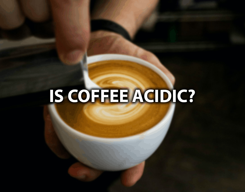 Is Coffee Acidic