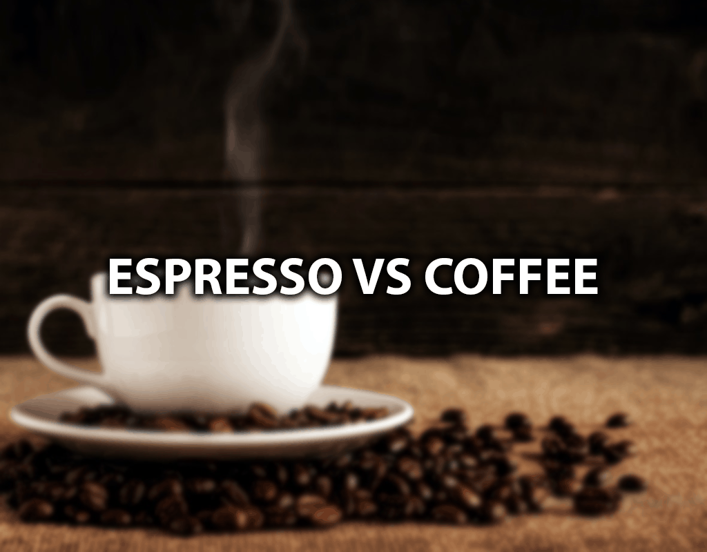 espresso vs coffee