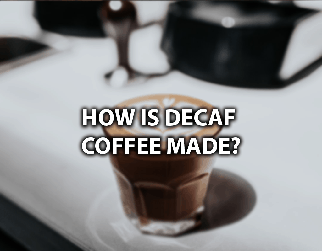 how is decaf made
