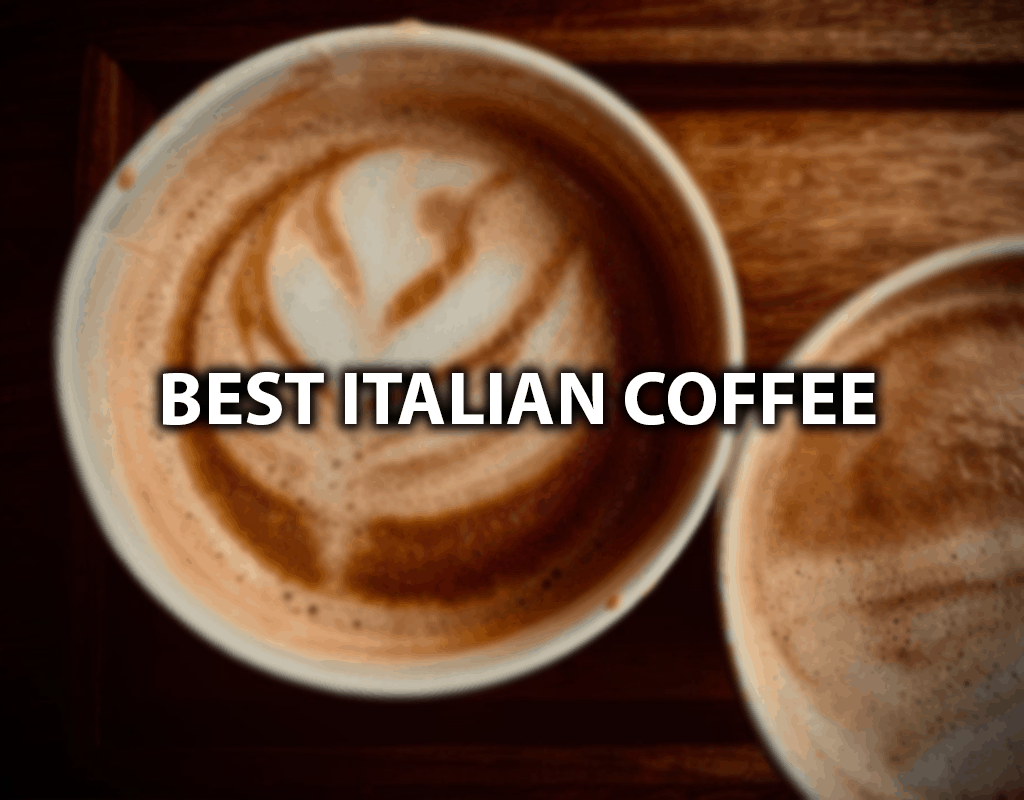 best italian coffee