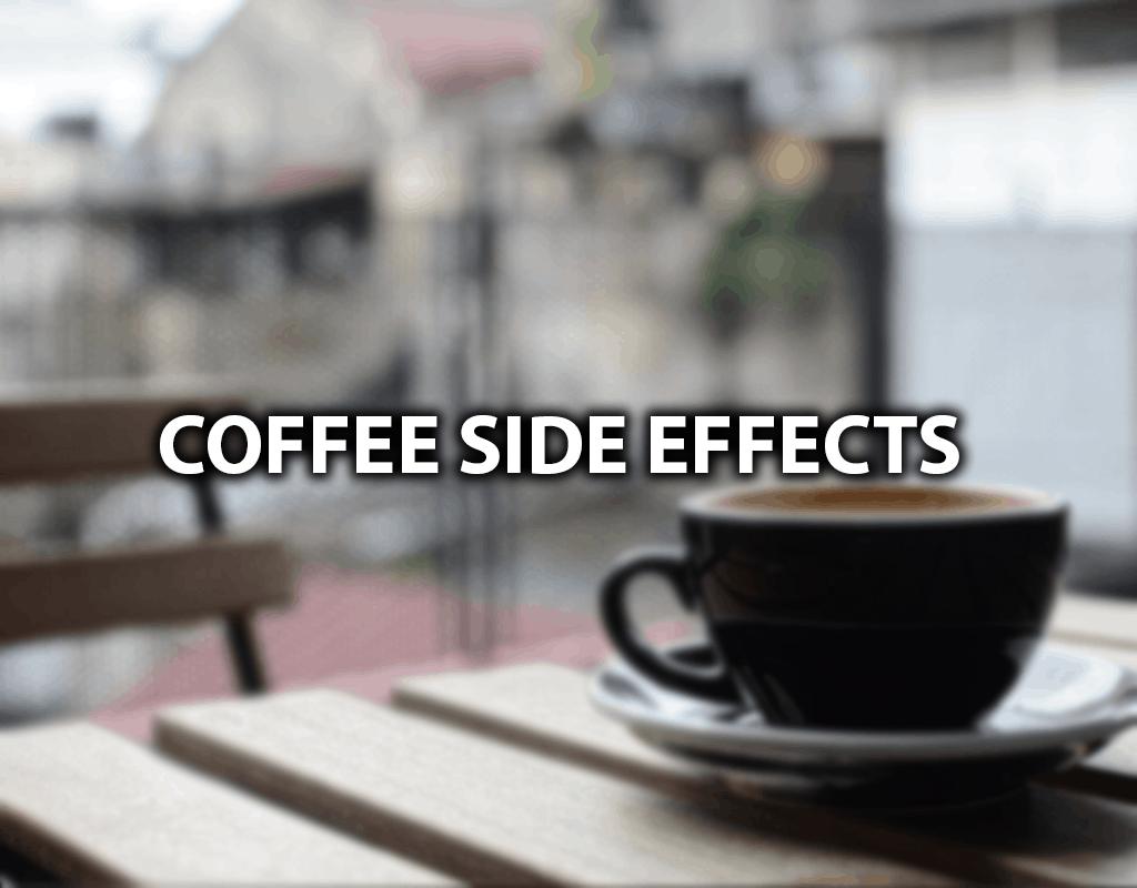 coffee side effects