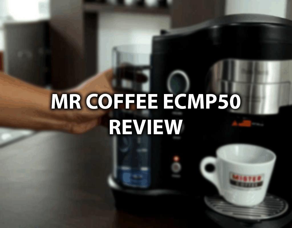 mr coffee ecmp50 review