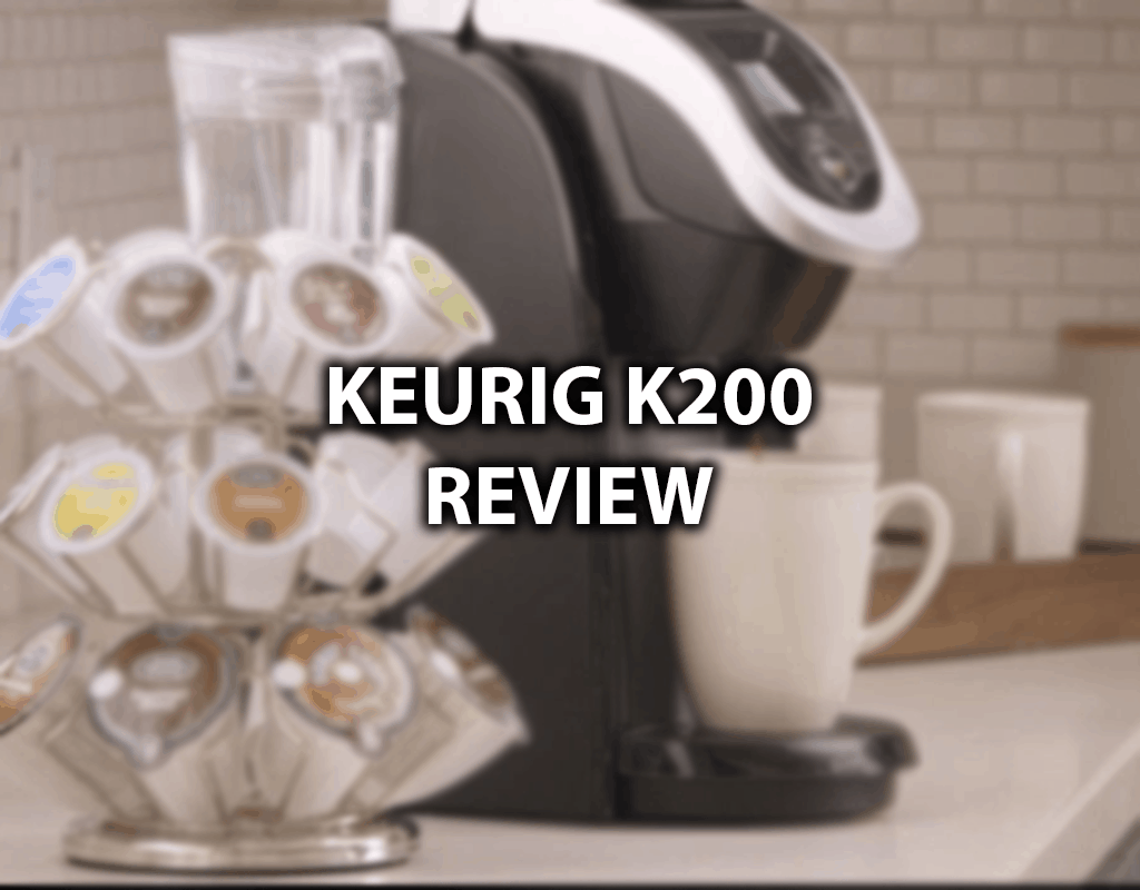 k200 keurig review