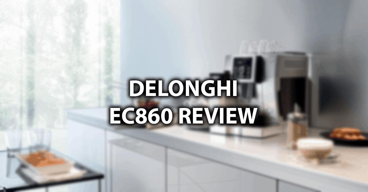 delonghi ec 860 review