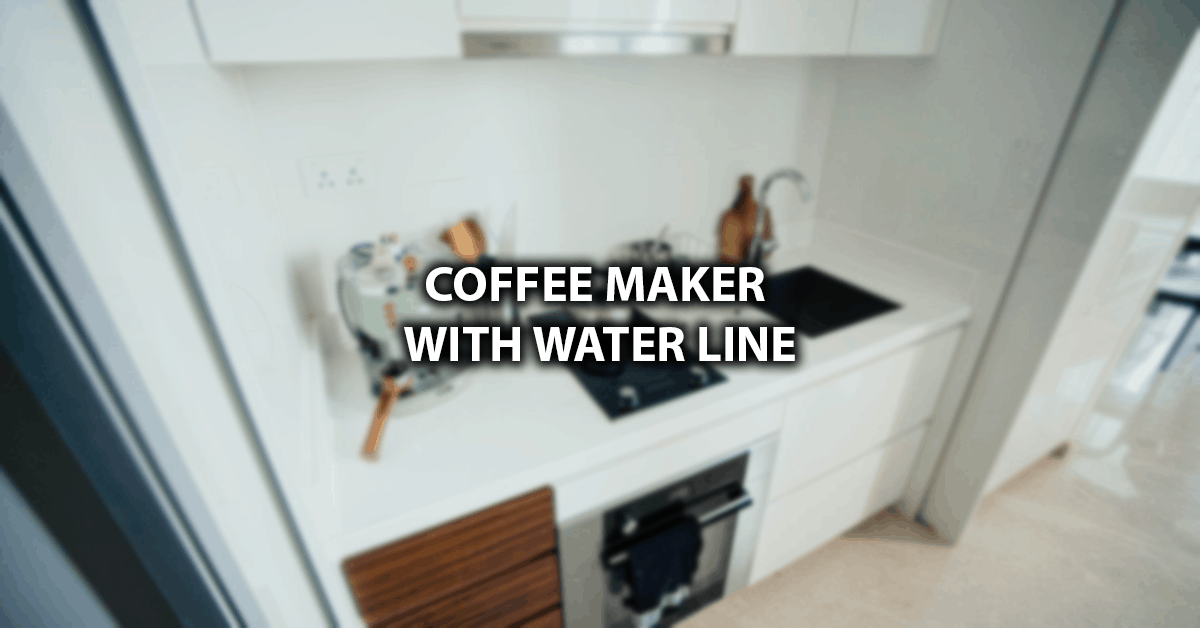 coffee maker with water line
