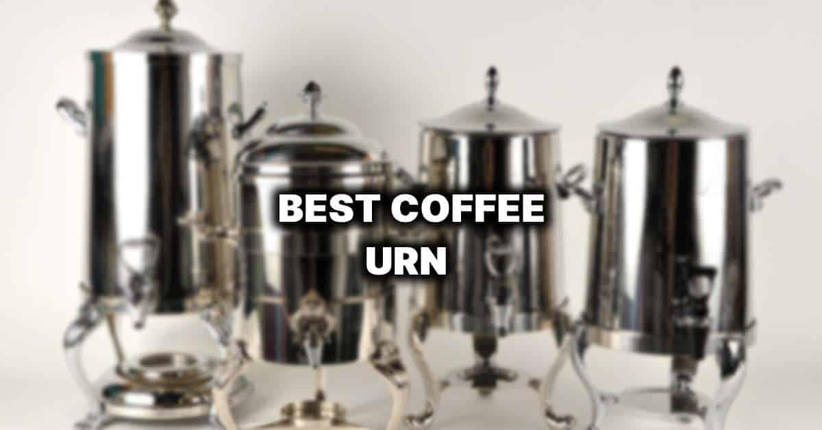 best coffee urn