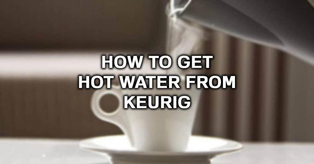 keurig hot water