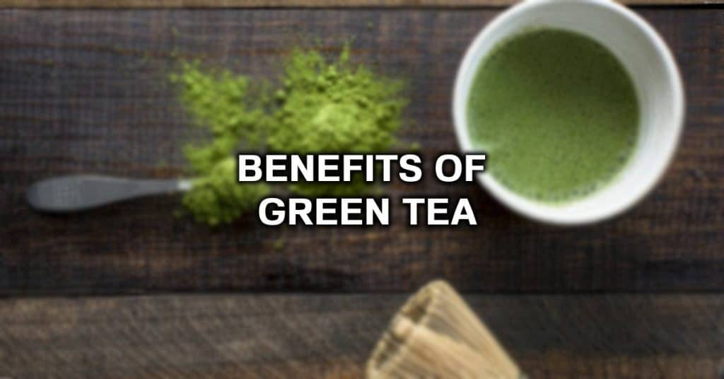 what are the benefits of green tea