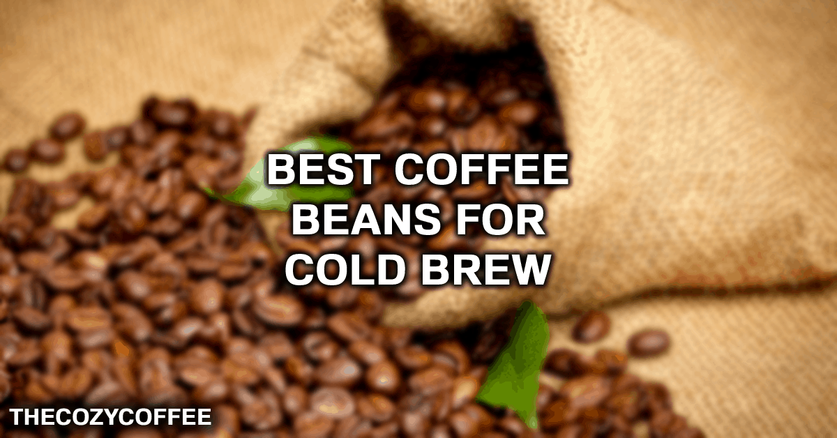 cold brew coffee beans