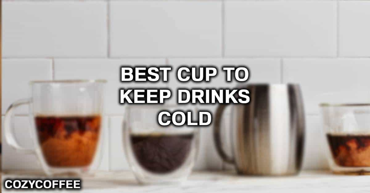 cup that keeps drinks cold and hot