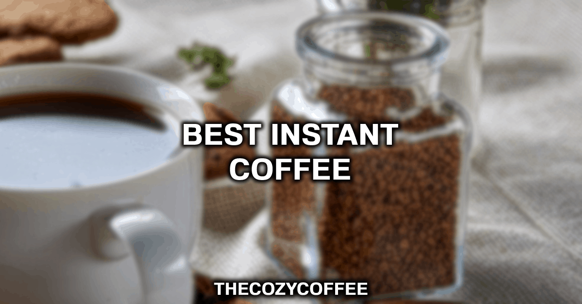 "Image with the text ""Best Instant Coffee"" On Top"