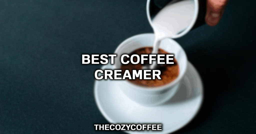 best creamer for coffee