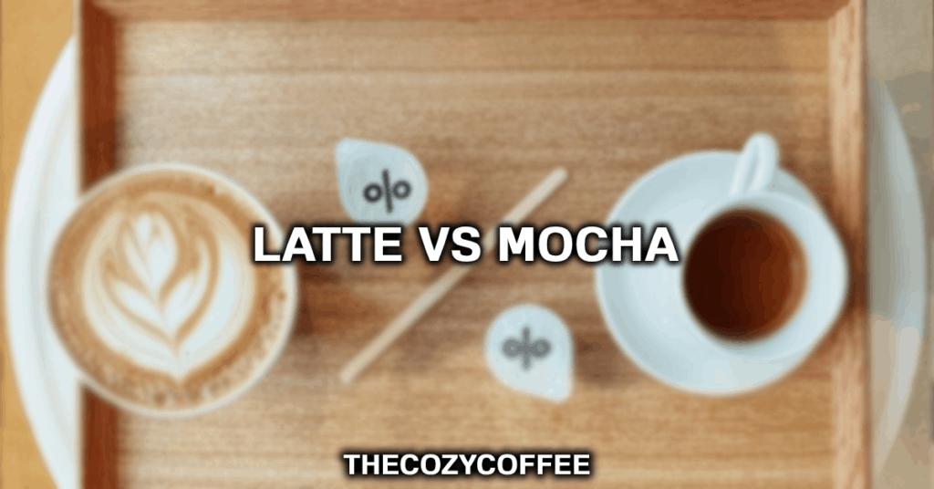 mocha versus latte