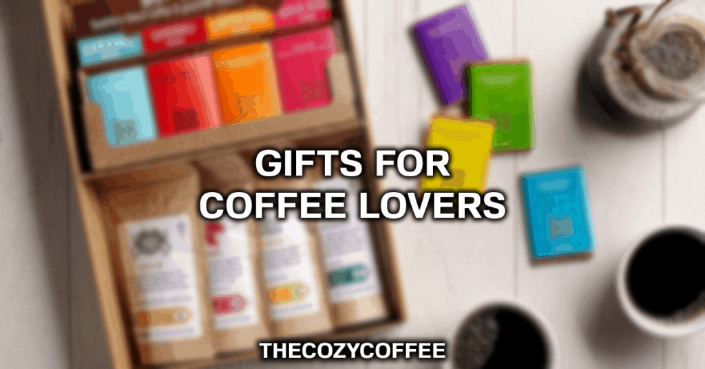 gifts for coffee drinkers
